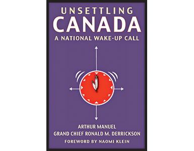 Unsettling Canada - A National Wake-Up Call
